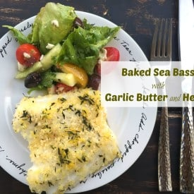 Mouthwatering Sea Bass Fillet Recipe With Homemade Garlic Butter Crust And Fresh Herbsc