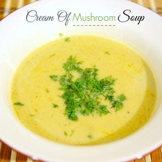 Craving some comfort food? This easy homemade cream of mushroom soup will quickly warm your belly and satisfy your taste buds.