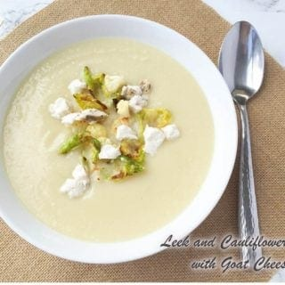 Leek And Cauliflower Soup With Goat Cheese