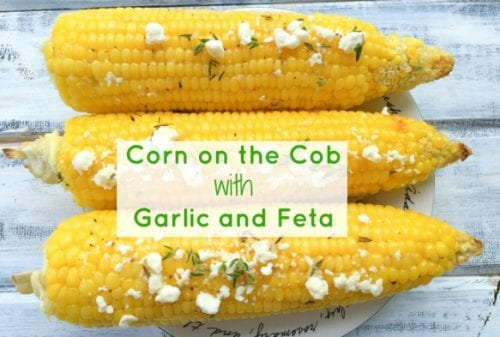Corn on the Cob with Garlic and Feta Cheese by Lavender & Macarons