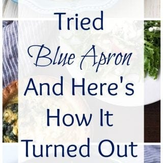 I Tried Blue Apron And Here's How It Turned Out