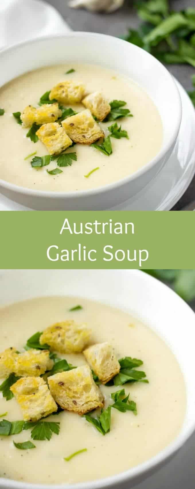 Austrian Garlic Soup | Garlic Soup For Colds | Garlic Soup Recipe | Cream of Garlic Soup