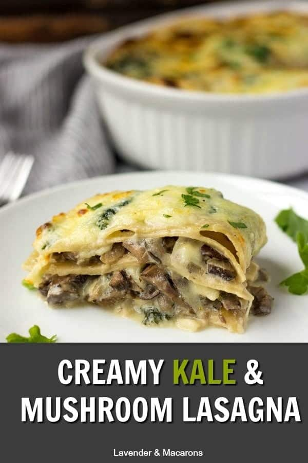 Creamy Kale And Mushroom Lasagna