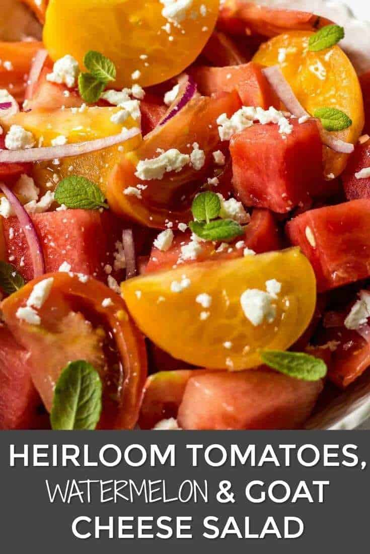 Heirloom Tomatoes, Watermelon And Goat Cheese Salad