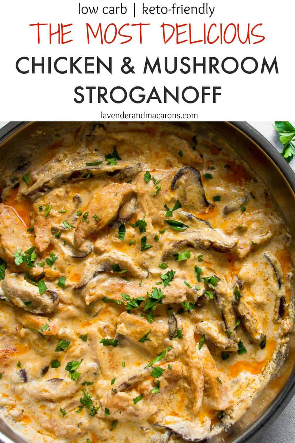 The Most Delicious Chicken Stroganoff With Mushrooms