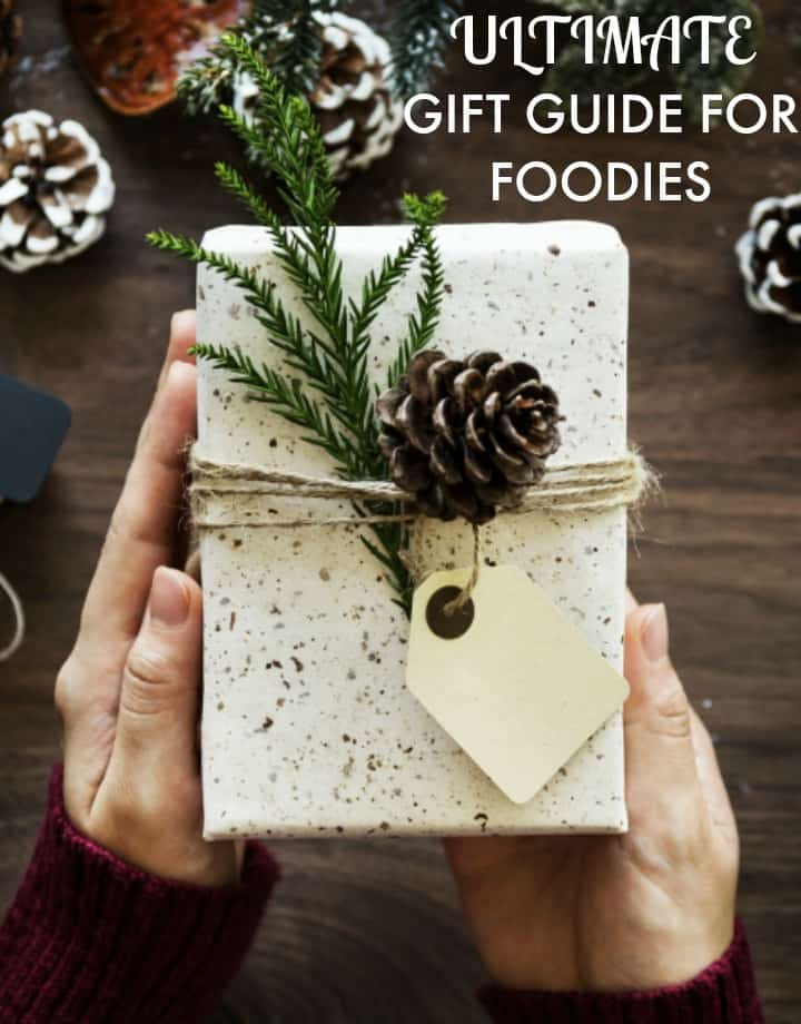 Ultimate Gift Guide For Foodies
